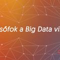 5 lépcsőfok a BIG DATA világába