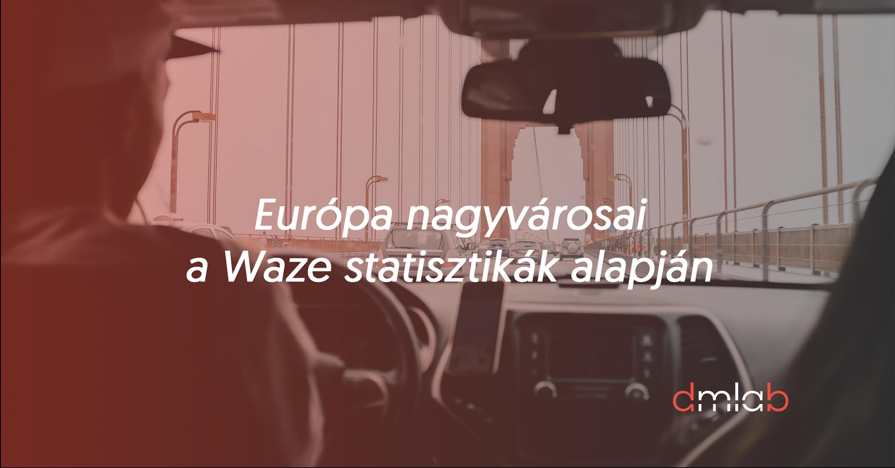 2_euro_pa_nagyva_rosai_a_waze_statisztika_k_alapja_n.png