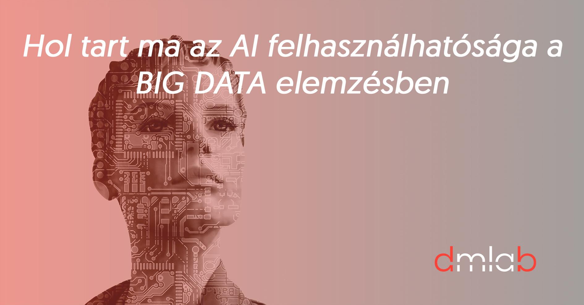 hol_tart_ma_a_ai_felhasznalhato_saga_a_big_data_elemzesben.jpg