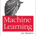 Review: Drew Conway & John Myles White: Machine Learning for Hackers (O'Reilly Media)