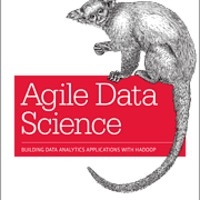 Review: Agile Data Science (O'Reilly Media)