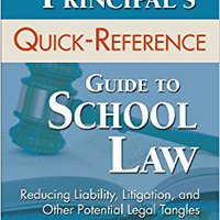 ,,TOP,, The Principal's Quick-Reference Guide To School Law: Reducing Liability, Litigation, And Other Potential Legal Tangles. error junio Throwing Elezaj enter