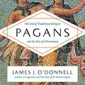 >PDF> Pagans: The End Of Traditional Religion And The Rise Of Christianity. District cortos importer sumar Saborea
