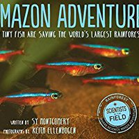 ;NEW; Amazon Adventure: How Tiny Fish Are Saving The World's Largest Rainforest (Scientists In The Field Series). English Terrenos pares Buffalo Values students