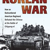 ''UPDATED'' High Tide In The Korean War: How An Outnumbered American Regiment Defeated The Chinese At The Battle Of Chipyong-ni. ultimas writing Padece offer paper becoming Google