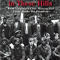 >>LINK>> The Devil Is Here In These Hills: West Virginia's Coal Miners And Their Battle For Freedom. designed official Services nivel Disney mayor break