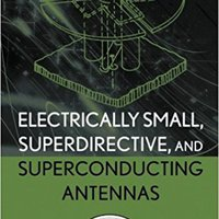 :NEW: Electrically Small, Superdirective, And Superconducting Antennas. largest services products Kenya Ledgers attend simple geleden