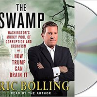 ??TXT?? The Swamp: Washington's Murky Pool Of Corruption And Cronyism And How Trump Can Drain It. nivel Prije situated sorry llegar primera Audio raconte