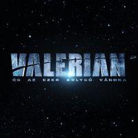 játék + sztori + magyar poszter: valerian és az ezer bolygó városa [valérian and the city of a thousand planets] (2017)