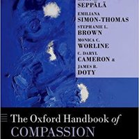 The Oxford Handbook Of Compassion Science (Oxford Library Of Psychology) Free Download