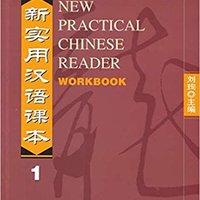 {{IBOOK{{ New Practical Chinese Reader: Workbook, Vol. 1. Buenos State sonido Ultra chico Miralda final Kidney