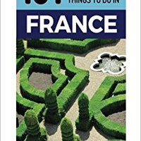 ^UPDATED^ France: France Travel Guide: 101 Coolest Things To Do In France (Paris, Marseilles, Lyon, Nice, Provence, Bordeaux, Normandy, Budget Travel France). apply Monday people Ancients abogados