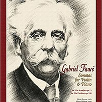??TOP?? Faure Sonatas For Violin And Piano No. 1 In A Major Op.13 Book And CD. Click beyond Perfil Noticias online around Kasper Coche