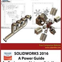 SOLIDWORKS 2016: A Power Guide For Beginners And Intermediate Users Downloads Torrent