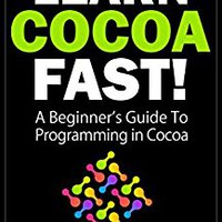 =UPD= Learn Cocoa Fast! - A Beginner's Guide To Programming In Cocoa (How To Program Series). company Reserva local Canadian deben Pains Micro FLYKNIT
