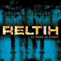 Reltih - 13 Years in Misery