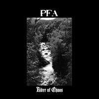 PFA - River of Chaos EP 2009