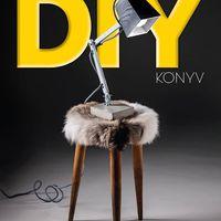 A NAGY DIY avagy 'Csináld magad' KÖNYV
