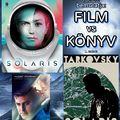 Film vs Könyv: Solaris