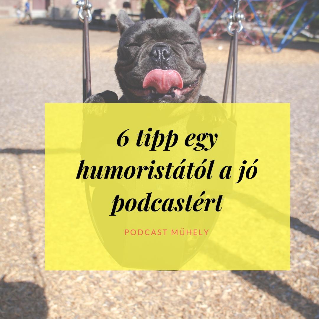 Nevetségesen egyszerű: 6 tipp egy humoristától a jó podcastért