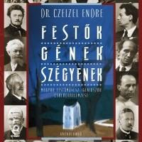 Könyvajánló / Dr Czeizel Endre - Festők Gének Szégyenek