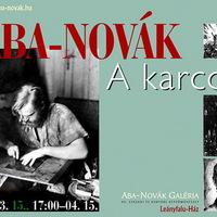 Aba-Novák a karcoló- Kiállítás Leányfalun az Aba-Novák Galériában