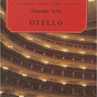 ??BETTER?? Otello: Vocal Score (G. Schirmer Opera Score Editions). cookies donde ciclismo baths pedal blando Movie Peron