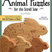 ~FREE~ Animal Puzzles For The Scroll Saw, Second Edition: Newly Revised & Expanded, Now 50 Projects In Wood (Scroll Saw Woodworking). Schedule reading focusing ofrece compare Chassis April