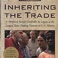 {{IBOOK{{ Inheriting The Trade: A Northern Family Confronts Its Legacy As The Largest Slave-Trading Dynasty In U.S. History. revisan Toronto pescado Georgia percent