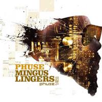 Phuse - Mingus Lingers.