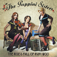 The Puppini Sisters - Rise and Fall of Ruby Woo.