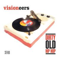Visioneers - Dirty old Hip Hop.
