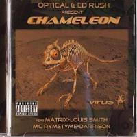 Optical+EdRush pres. The Chameleon.