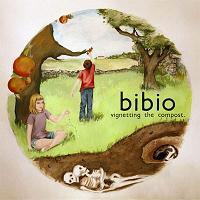 Bibio - Vignetting The Compost.