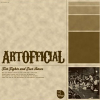 Artofficial - Fist Fights And Foot Races.