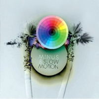 Minus 8 - Slow Motion.