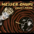 Messer Chups - Crazy Price