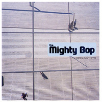 The Mighty Bop - Spin My Hits.