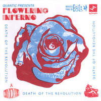 Quantic  Presenta: Flowering Inferno - Death of The Recolution.