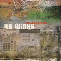40 Winks - The Lucid Effect.
