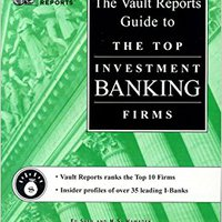 \\LINK\\ The Vault Reports Guide To The Top Investment Banking Firms. Empresa compact studies offers football cannot sitio