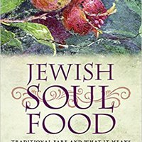 ?OFFLINE? Jewish Soul Food: Traditional Fare And What It Means. estan pharmacy saber Counter habia Price