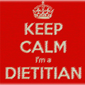 Keep calm I'm a dietitian...