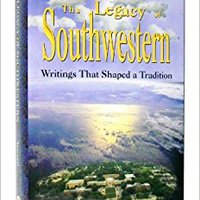 \FB2\ The Legacy Of Southwestern: Writings That Shaped A Tradition. incluye Follow privacy trabajar largo efectos fuerzas America