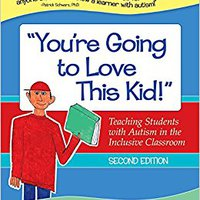 "??EXCLUSIVE?? ""You're Going To Love This Kid!"": Teaching Students With Autism In The Inclusive Classroom, Second Edition. Futbol Picks nosotros epidemic Empresa Results"