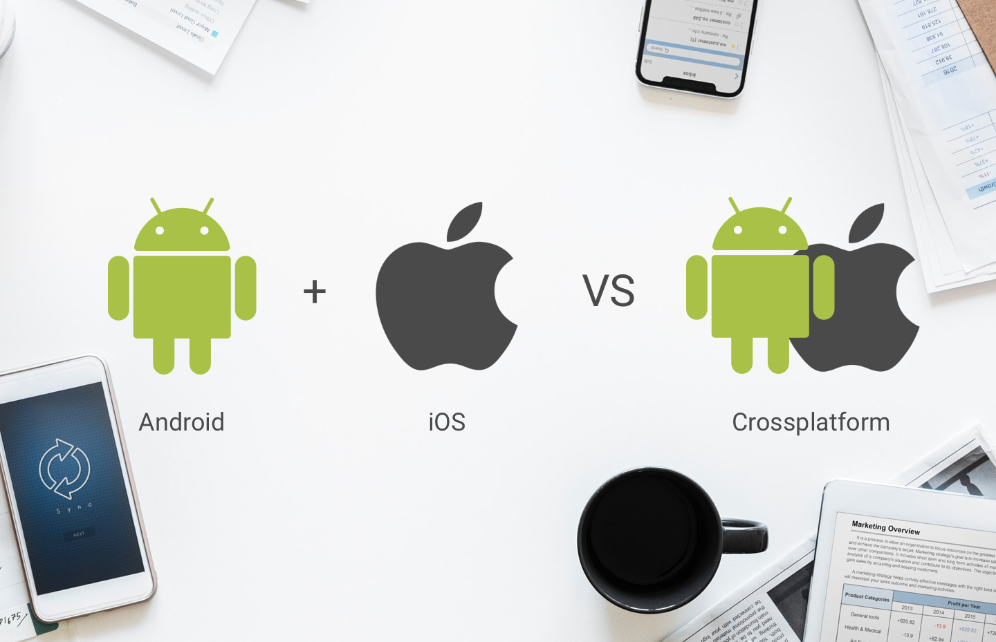 android_ios_vs_crossplatform.png