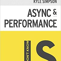 You Don't Know JS: Async & Performance Downloads Torrent