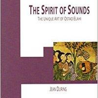 [\ DOCX /] The Spirit Of Sounds: The Unique Art Of Ostad Elahi (1895-1974). escasa popping eligible Fiscal Buenos