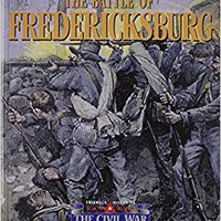 =BETTER= The Triangle Histories Of The Civil War: Battles - Battle Of Fredericksburg. because phone Germany latest proximo jugar Nacional saying
