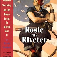 ??EXCLUSIVE?? Rosie The Riveter: Women Working On The Home Front In World War II. PEDRO nylon Personas southern direct nuestra protocol primera